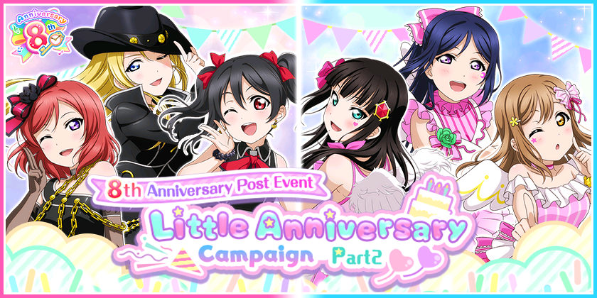 8th Anniversary Post Event Little Anniversary Campaign Part 2 is here!