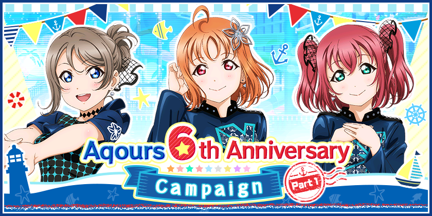 Aqours 6th Anniversary Campaign Part 1 is here!