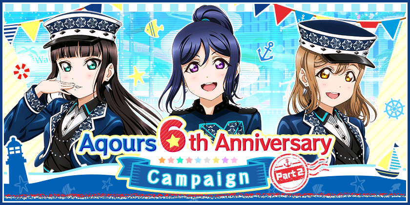 Aqours 6th Anniversary Campaign Part 2 is here!